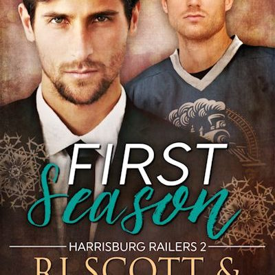 First Season (Harrisburg Railers #2)