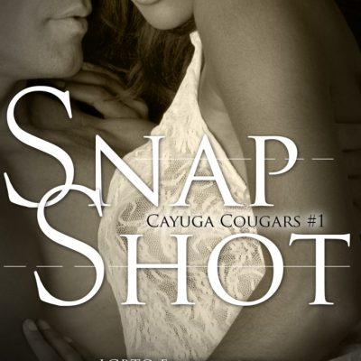 Snap Shot (Cayuga Cougars #1)