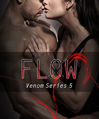 Flow (Venom Series #5)
