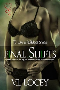 Final Shifts (To Love A Wildcat #6)