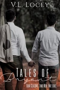 Tales Of Bryant, V.L. Locey, MM Romance,