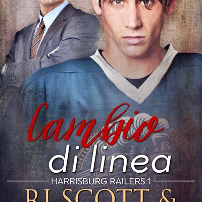Changing Lines (Harrisburg Railers #1) now Available in Italian