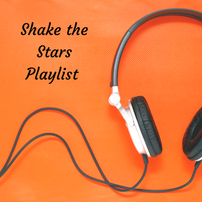 Shake The Stars Playlist