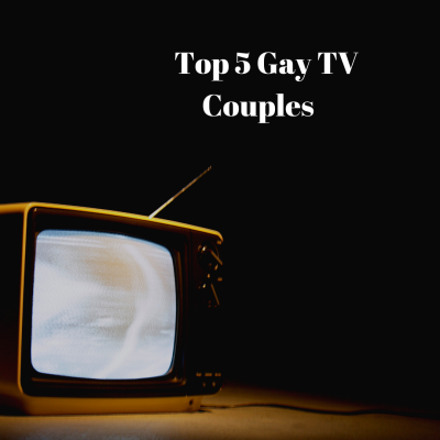 Five of My Favorite LGBTQ+ TV Couples