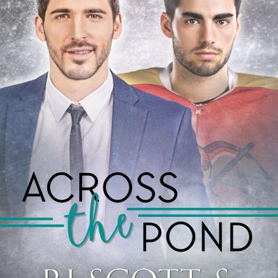 Across The Pond (Raptors #2) – Now Available in Kindle Unlimited