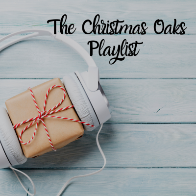 The Christmas Oaks Playlist