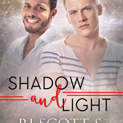 Shadow and Light (Raptors #3) – OUT NOW