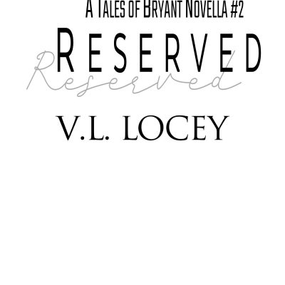 Reserved (Tales of Bryant) – Cover Reveal