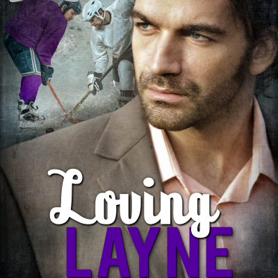 Loving Layne (Hockey Allies Bachelor Bid) – OUT NOW!