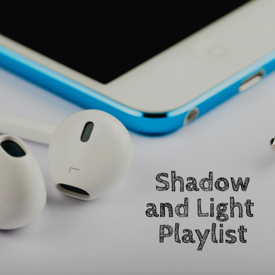 Shadow & Light Playlist