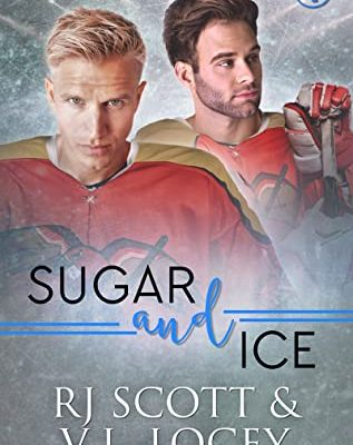 Sugar and Ice (Raptors #4) Pre-Order Now!