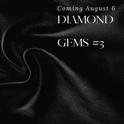 Gems – Diamond – Sneak Peek!