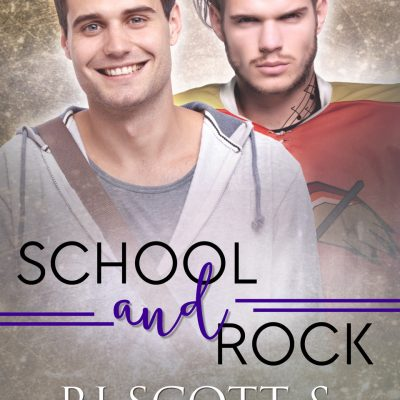 School and Rock (Raptors #5) – OUT NOW!