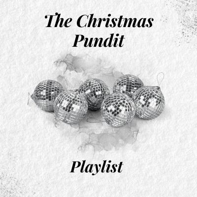 The Christmas Pundit Playlist