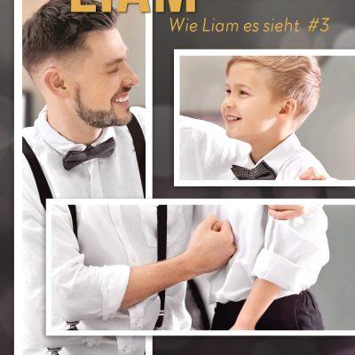 Neuerscheinung – Die Liebe, wie Liam sie sieht (Wie Liam es sieht)