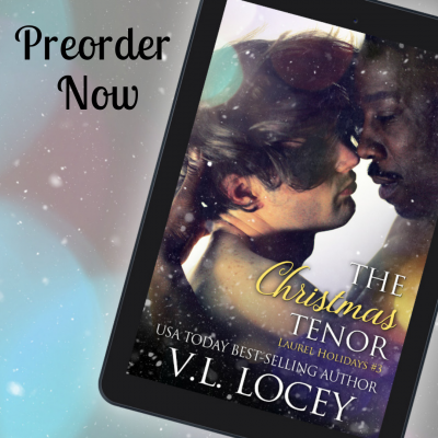 The Christmas Tenor, Laurel Holidays #3 – PRE-ORDER NOW!